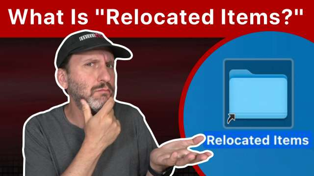 Why Is Relocated Items On My Mac Desktop?