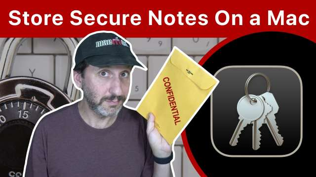 4 Ways To Store Secure Notes On a Mac