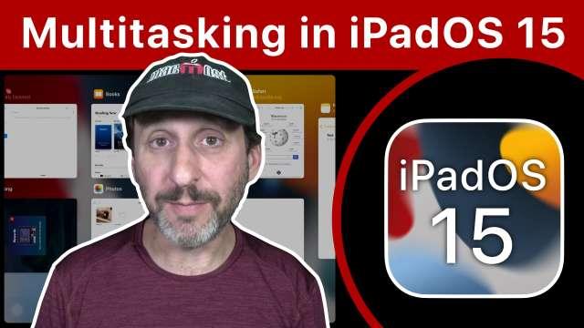 Multitasking On the iPad With iPadOS 15