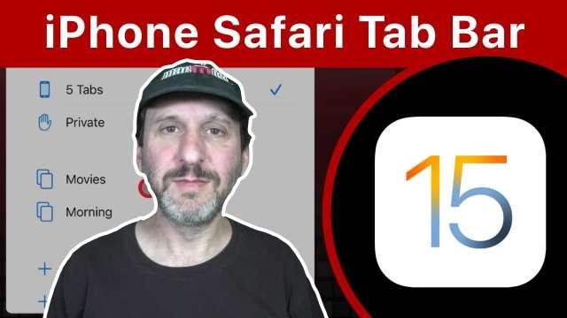 Using Safari 15 Tabs On an iPhone