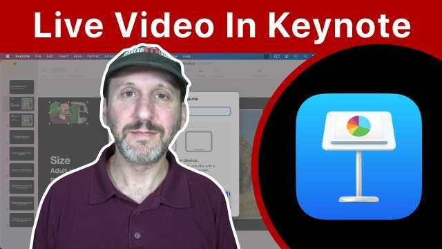 Using Live Video in Mac Keynote