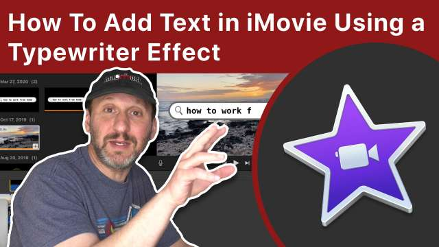 How To Add Text in iMovie Using a Typewriter Effect