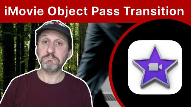 Creating An Object Pass Transition With iMovie