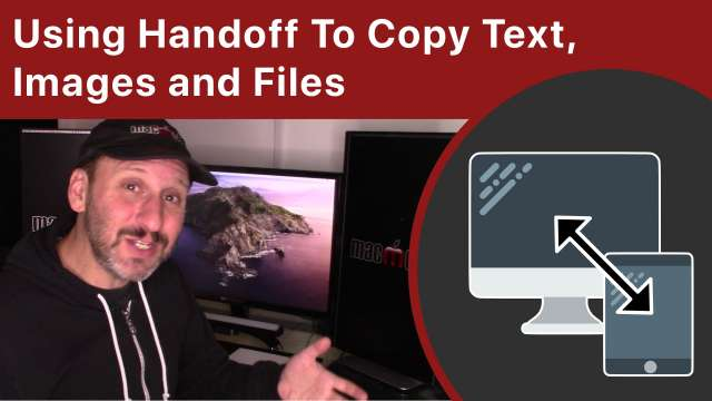 Using Handoff To Copy Text, Images and Files Between Your Apple Devices