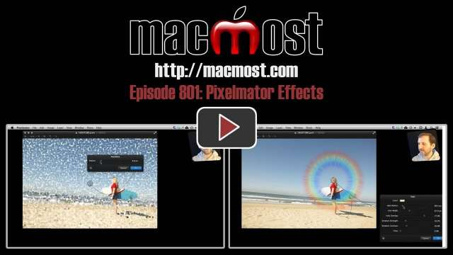 MacMost Now 801: Pixelmator Effects