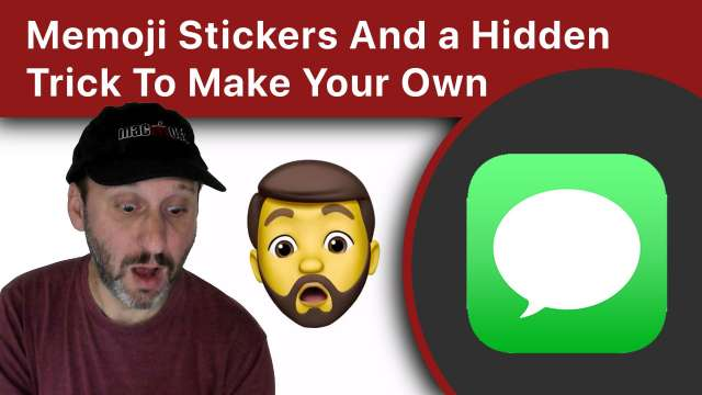 Using Memoji Stickers And a Hidden Trick To Make Your Own