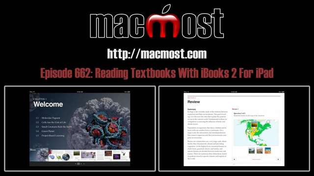 MacMost Now 662: Reading Textbooks With iBooks 2 For iPad