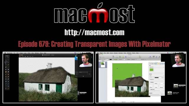 MacMost Now 679: Creating Transparent Images With Pixelmator