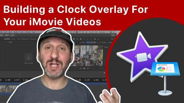 Building a Clock Overlay For Your iMovie Videos