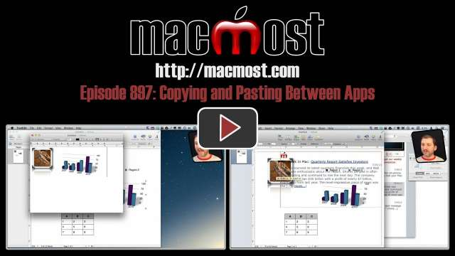 MacMost Now 897: Copying and Pasting Between Apps