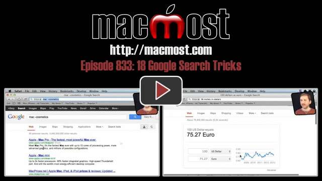 MacMost Now 833: 18 Google Search Tricks