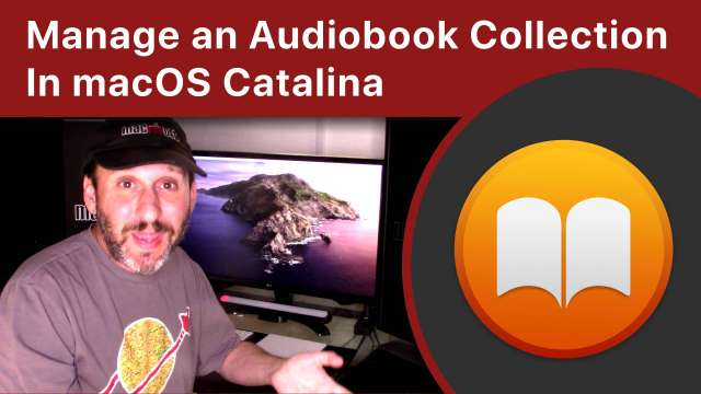 How To Manage an Audiobook Collection In macOS Catalina