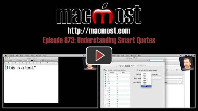 MacMost Now 873: Understanding Smart Quotes