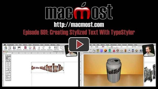 MacMost Now 691: Creating Stylized Text With TypeStyler