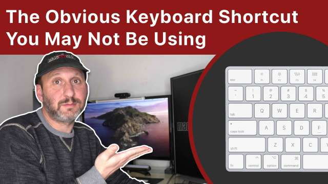 The Obvious Mac Keyboard Shortcut That You May Not Be Using