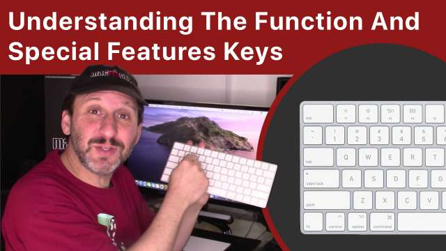 Understanding the Function And Special Features Keys On the Mac Keyboard