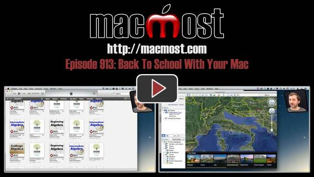 MacMost Now 913: Back to School With Your Mac