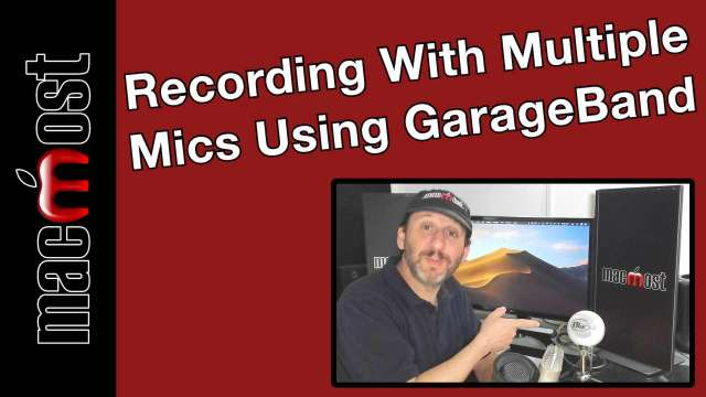 Recording With Multiple Microphones Using GarageBand