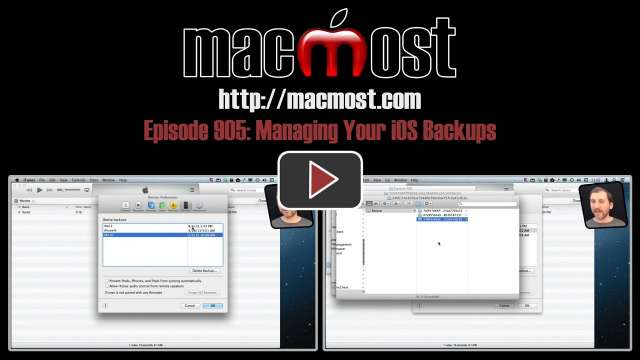 MacMost Now 905: Managing Your iOS Backups