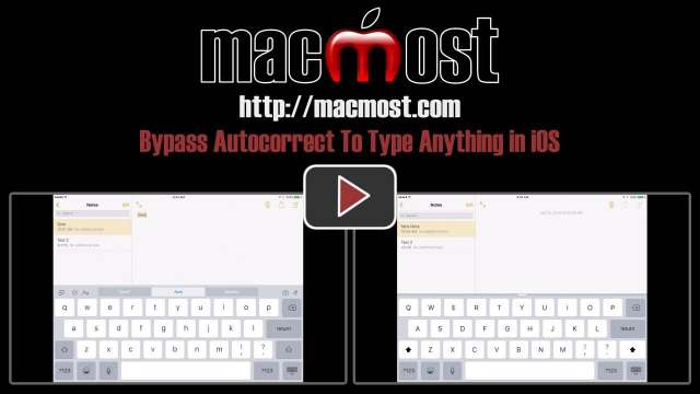 Bypass Autocorrect To Type Anything in iOS