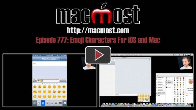MacMost Now 777: Emoji Characters For iOS and Mac