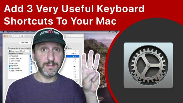 How To Add 3 Very Useful Keyboard Shortcuts To Your Mac