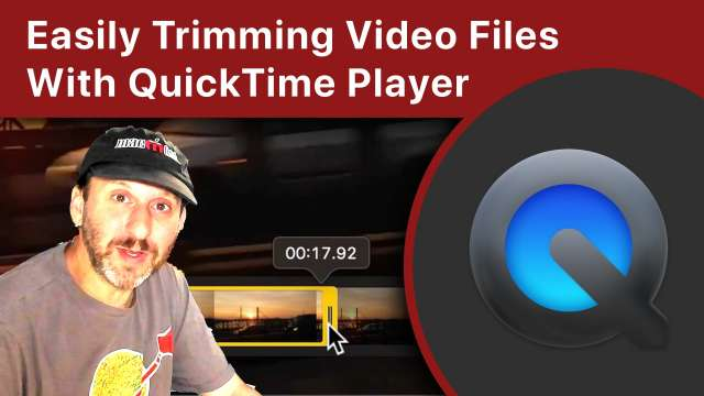Easily Trimming Video Files With QuickTime Player