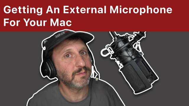 Getting An External Microphone For Your Mac