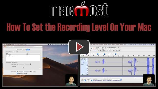 How To Set the Recording Level On Your Mac