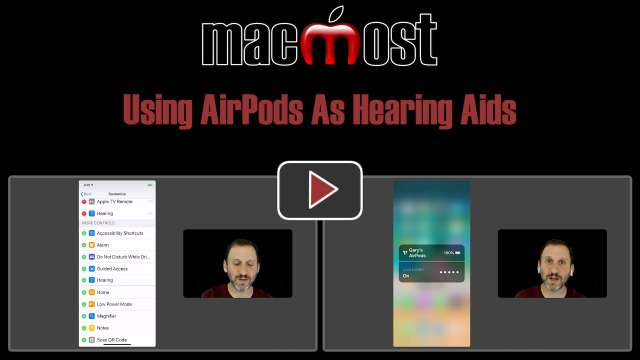 Using AirPods As Hearing Aids