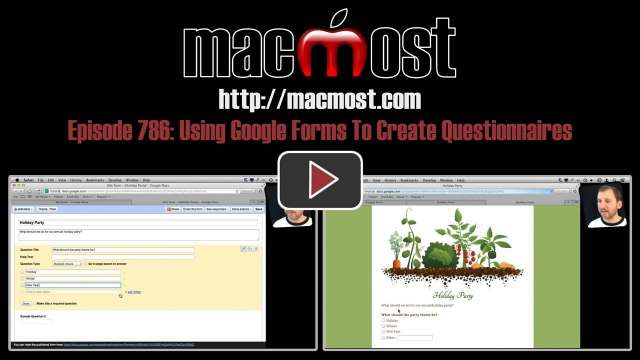 MacMost Now 786: Using Google Forms To Create Questionnaires