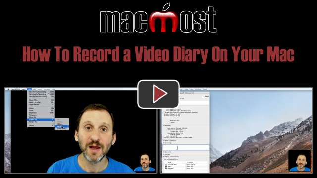 How To Record a Video Diary On Your Mac