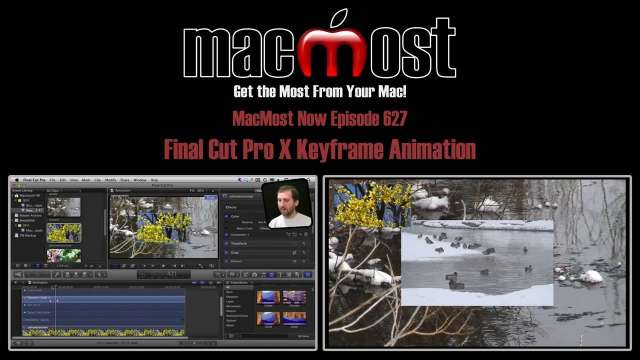 MacMost Now 627: Final Cut Pro X Keyframe Animation