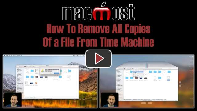 How To Remove All Copies Of a File From Time Machine