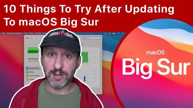 10 Things To Try After Updating To macOS Big Sur
