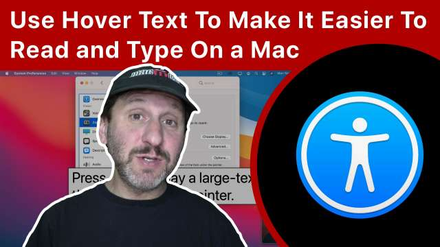 Use Hover Text To Make It Easier To Read and Type On a Mac