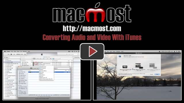 Converting Audio and Video With iTunes