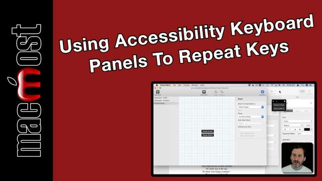 Using Accessibility Keyboard Panels To Repeat Key Sequences