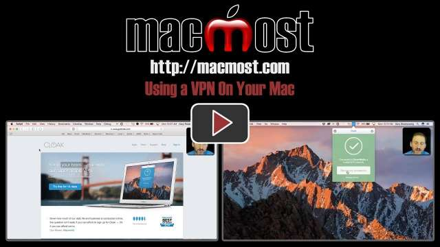 Using a VPN On Your Mac
