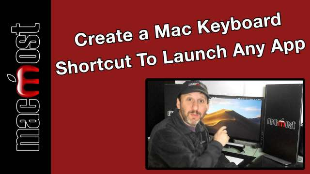 Create a Mac Keyboard Shortcut To Launch Any App