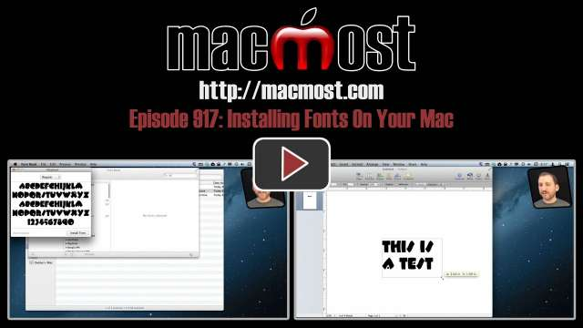MacMost Now 917: Installing Fonts On Your Mac