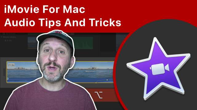 iMovie For Mac Audio Tips And Tricks