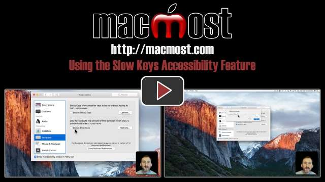 Using the Slow Keys Accessibility Feature