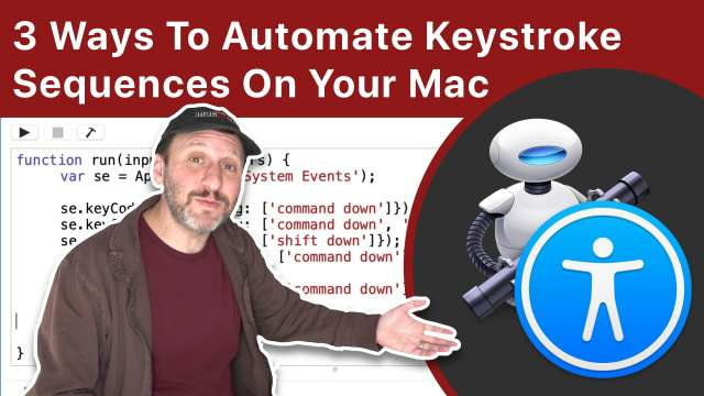 3 Ways To Automate Keystroke Sequences On Your Mac
