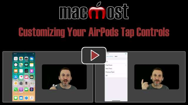 Customizing Your AirPods Tap Controls