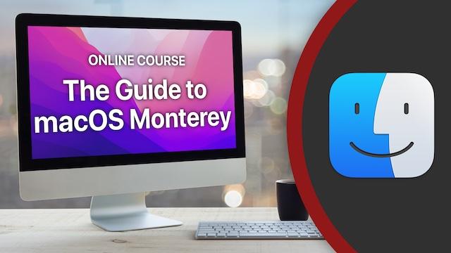 macOS Monterey Course Coming Soon!